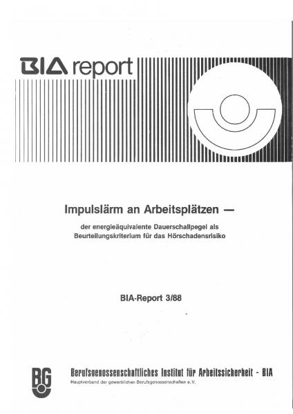 Impulslärm an Arbeitsplätzen, BIA-Report 3/88