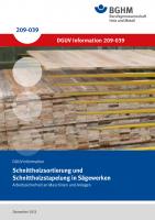 Schnittholzsortierung und Schnittholzstapelung in Sägewerken - Arbeitssicherheit an Maschinen und Anlagen