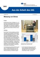Messung von Stress. Aus der Arbeit des IAG Nr. 3003