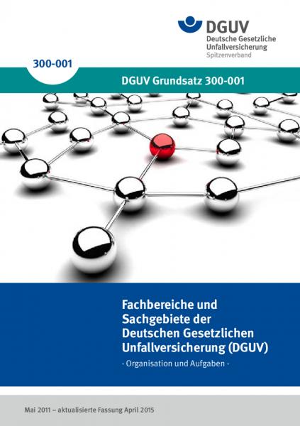 Fachbereiche und Sachgebiete der Deutschen Gesetzlichen Unfallversicherung (DGUV)