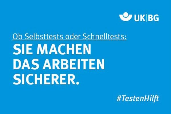 "Motiv #TestenHilft, ""Selbsttests, Schnelltests"" UK|BG"