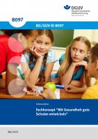 Mit Gesundheit gute Schulen entwickeln