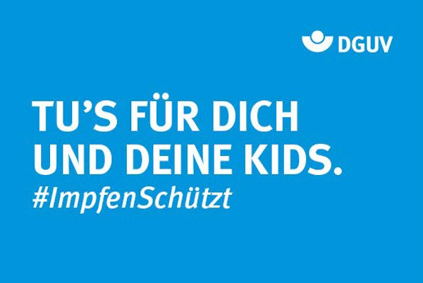 """Motiv #ImpfenSchützt, """"Tu's für dich und deine Kids"""" (DGUV)"""