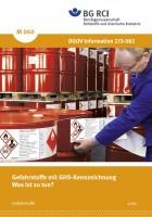 """Gefahrstoffe mit GHS-Kennzeichnung - Was ist zu tun? (Merkblatt M 060 der Reihe """"Gefahrstoffe"""")"""