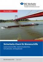 Sicherheits-Check für Binnenschiffe, Gütermotorschiffe, Güterschubleichter, Schubboote, Schleppboote