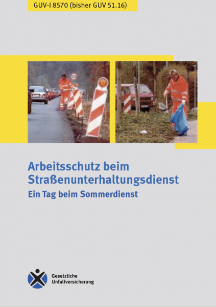 Arbeitsschutz beim Straßenunterhaltungsdienst - Ein Tag beim Sommerdienst