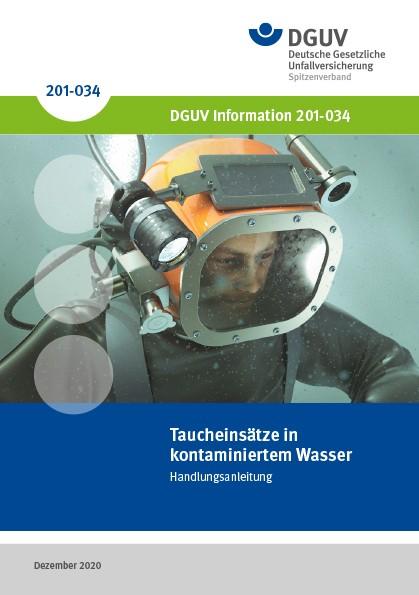 Taucheinsätze in kontaminiertem Wasser