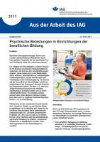 Psychische Belastungen in Einrichtungen der beruflichen Bildung (Aus der Arbeit des IAG 3111)