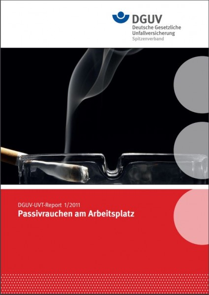 DGUV-UVT-Report 1/2011 Passivrauchen am Arbeitsplatz