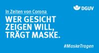 """Grafik #MaskeTragen """"WER GESICHT ZEIGEN WILL, TRÄGT MASKE"""""""
