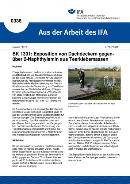 BK 1301: Exposition von Dachdeckern gegen-über 2-Naphthylamin aus Teerklebemassen (Aus der Arbeit de