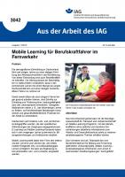 Mobile Learning für Berufskraftfahrer im Fernverkehr. Aus der Arbeit des IAG Nr. 3042
