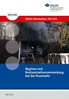 Hygiene und Kontaminationsvermeidung bei der Feuerwehr