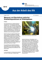 Messung und Beurteilung optischer Strahlenexpositionen an Arbeitsplätzen. Aus der Arbeit des IFA Nr. 0215
