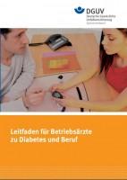 Leitfaden für Betriebsärzte zu Diabetes und Beruf