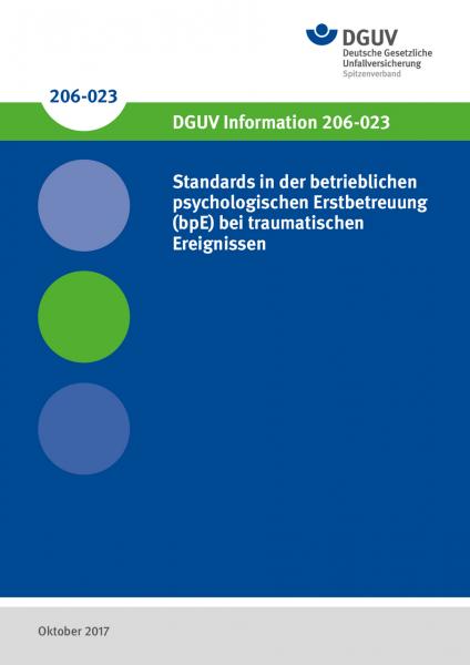 Standards in der betrieblichen psychologischen Erstbetreuung (bpE) bei traumatischen Ereignissen