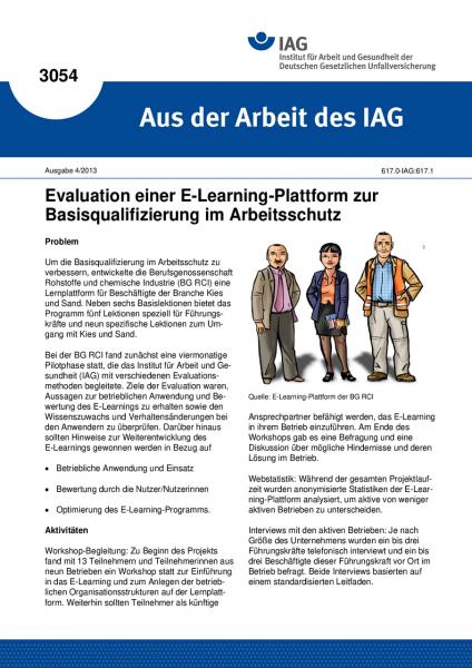 Evaluation einer E-Learning-Plattform zur Basisqualifizierung im Arbeitsschutz. Aus der Arbeit des I