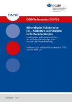 Mineralische Stäube beim Ein-, Ausbetten und Strahlen in Dentallaboratorien - Empfehlungen Gefährdungsermittlung der Unfallversicherungsträger (EGU) nach der Gefahrstoffverordnung