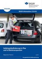 Gefahrgutbeförderung in PKW und in Kleintransportern