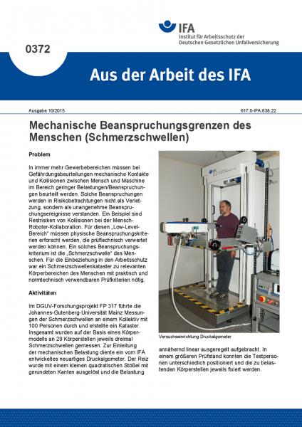 Mechanische Beanspruchungsgrenzen des Menschen (Schmerzschwellen) (Aus der Arbeit des IFA Nr. 0372)