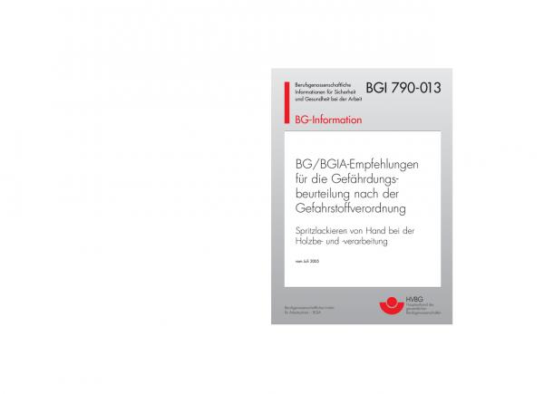 BG/BGIA-Empfehlungen für die Gefährdungsbeurteilung nach der Gefahrstoffverordnung: Spritzlackierung