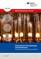 Sicherheit bei Veranstaltungen und Produktionen - Pyrotechnik, Nebel und andere szenische Effekte