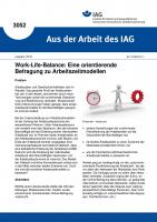 Work-Life-Balance:Eine orientierende Befragung zu Arbeitszeitmodellen (Aus der Arbeit des IAG Nr. 3052)