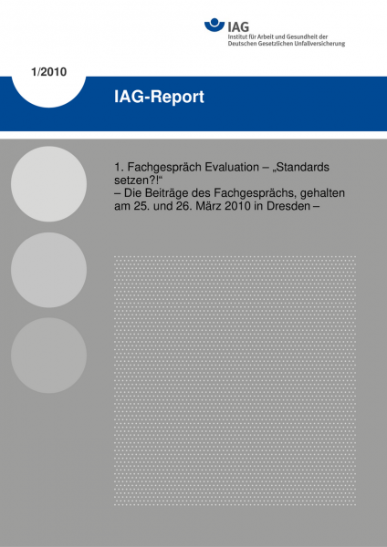 "IAG-Report 1/2010: 1. Fachgespräch Evaluation - ""Standards setzen?!"""