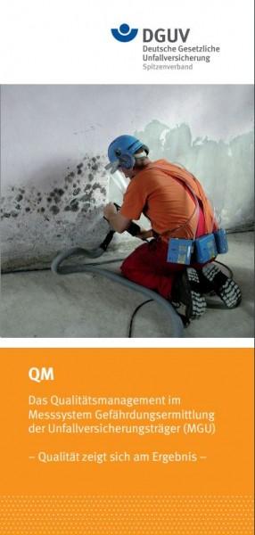QM - Das Qualitätsmanagement im Messsystem Gefährdungsermittlung der Unfallversicherungsträger (MGU)