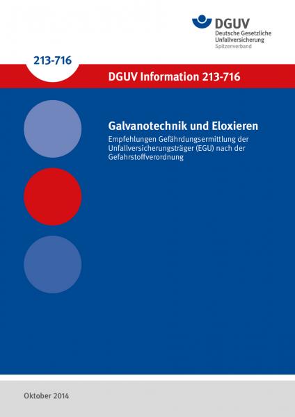 Galvanotechnik und Eloxieren - Empfehlungen Gefährdungsermittlung der Unfallversicherungsträger (EGU