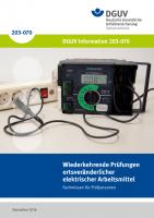 Wiederkehrende Prüfungen ortsveränderlicher elektrischer Arbeitsmittel - Fachwissen für den Prüfer