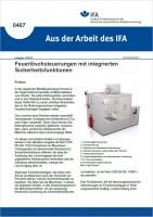 Feuerlöschsteuerungen mit integrierten Sicherheitsfunktionen (Aus der Arbeit des IFA Nr. 0407)