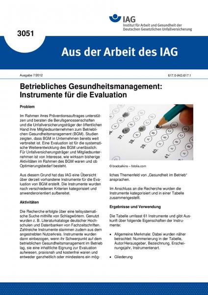 Betriebliches Gesundheitsmanagement: Instrumente für die Evaluation (Aus der Arbeit des IAG Nr. 3051