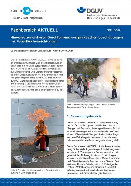 """FBFHB-026 """"Hinweise zur sicheren Durchführung von praktischen Löschübungen mit Feuerlöscheinrichtung"""