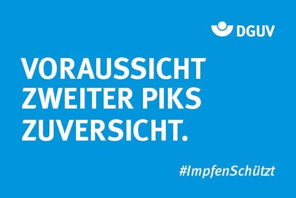 """Motiv #ImpfenSchützt, """"Voraussicht, zweiter Piks, Zuversicht"""" (DGUV)"""