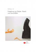 BGAG-Report 1/2005: Entstehung von Stolper-, Rutsch- und Sturzunfällen