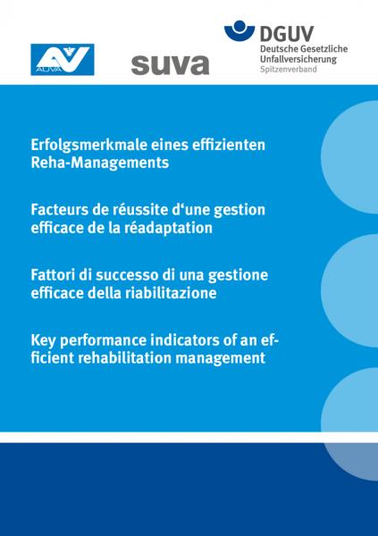 Erfolgsmerkmale eines effizienten Reha-Managements Facteurs de réussite d´une gestion efficace d