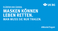 """Grafik #MaskeTragen """"MASKEN KÖNNEN LEBEN RETTEN. MAN MUSS SIE NUR TRAGEN"""""""