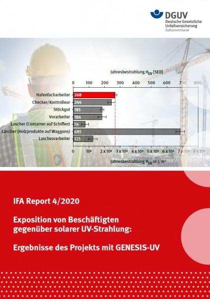 IFA Report 4/2020: Exposition von Beschäftigten gegenüber solarer UV-Strahlung: Ergebnisse des Proje