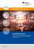 Lasten über Personen – Sicherheit bei Veranstaltungen und Produktionen von Fernsehen, Hörfunk, Film, Theater, Messen, Veranstaltungen