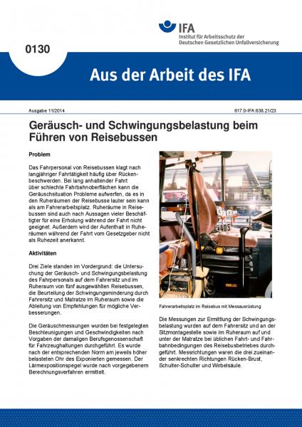 Geräusch- und Schwingungsbelastung beim Führen von Reisebussen. Aus der Arbeit des IFA Nr. 0130