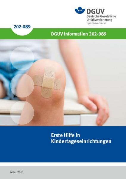 Erste Hilfe in Kindertageseinrichtungen