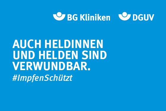 """Motiv #ImpfenSchützt """"Auch Heldinnen und Helden sind verwundbar."""" (DGUV und BG Kliniken)"""
