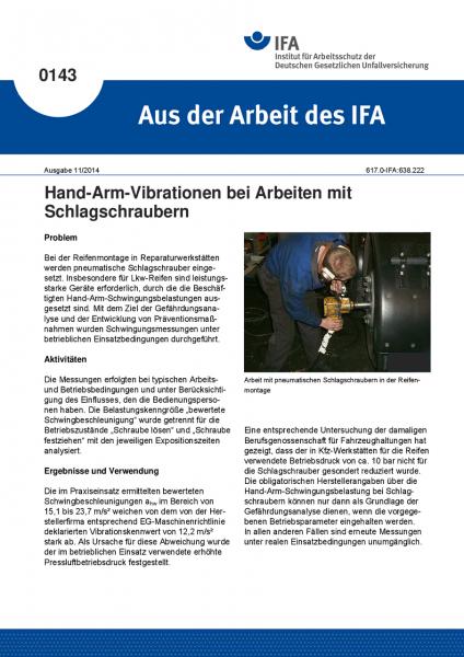 Hand-Arm-Vibrationen bei Arbeiten mit Schlagschraubern. Aus der Arbeit des IFA Nr. 0143