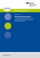Empfehlungen Gefährdungsermittlung der Unfallversicherungsträger (EGU) nach der Gefahrstoffverordnung - Hartmetallarbeitsplätze