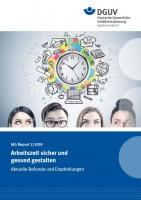 IAG Report 2/2019 Arbeitszeit sicher und gesund gestalten