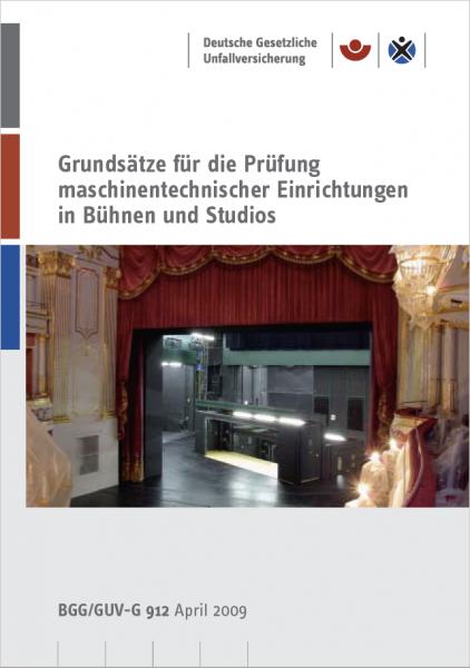 Grundsätze für die Prüfung maschinentechnischer Einrichtungen in Bühnen und Studios