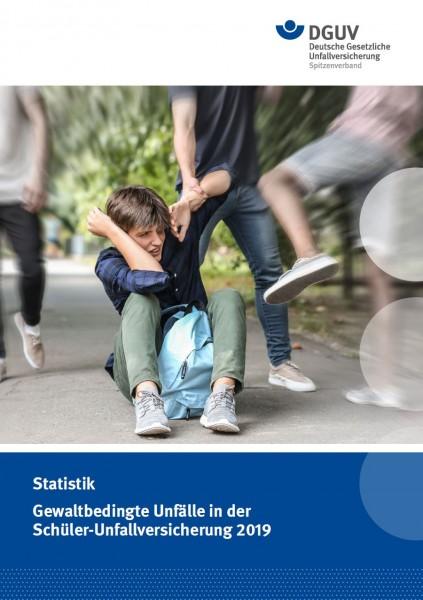Gewaltbedingte Unfälle in der Schüler-Unfallversicherung 2019