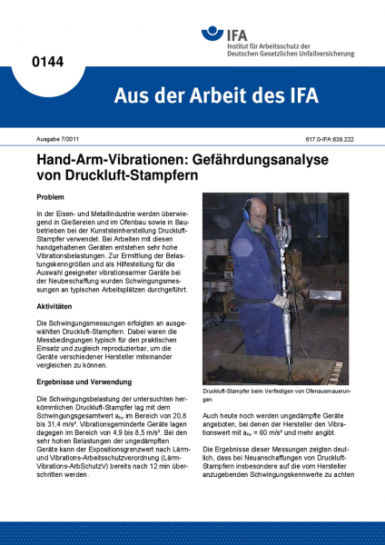Hand-Arm-Vibrationen: Gefährdungsanalyse von Druckluft-Stampfern. Aus der Arbeit des IFA Nr. 0144