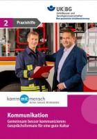 Handlungsfeld Kommunikation - Praxishilfe 2 - Gemeinsam besser kommunizieren: Gesprächsformate für eine gute Kultur